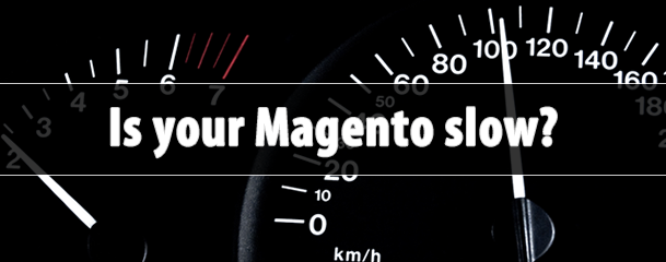 Boost the speed of your Magento