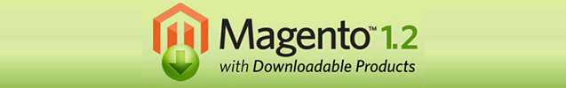 Magento 1.2. is out (with downloadable products)