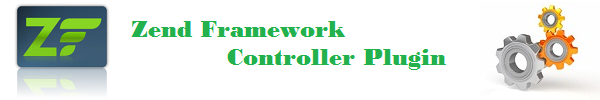 Simple Controller Plugin in Zend Framework