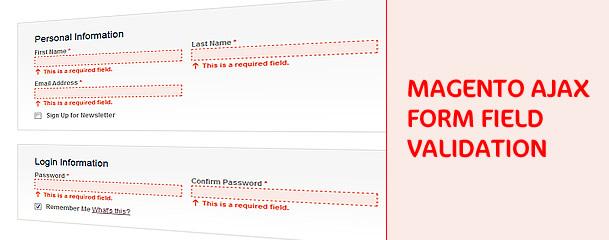 Magento form field AJAX validation • Inchoo
