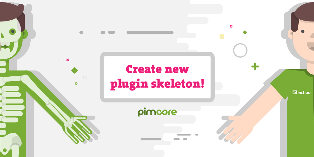 Extending Pimcore with plugins