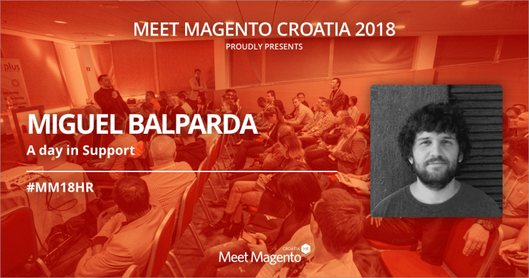 At MM18HR, Miguel Balparda will teach us how to effectively communicate with Support