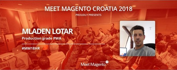 "Mladen Lotar will be joining us on #MM18HR stage with ""Production grade PWA"""