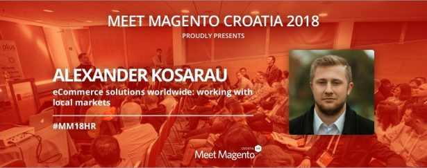 "Alexander Kosarau from Amasty is coming to #MM18HR with a topic ""eCommerce solutions worldwide: working with local markets"""