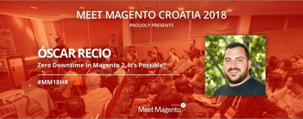 "Magento Master, Óscar Recio from Interactiv4 is coming to #MM18HR and will be talking about ""Zero Downtime in Magento 2, It's Possible?"""