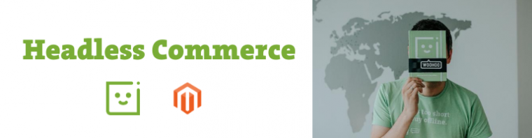 Headless Commerce is further supported in Magento 2.4